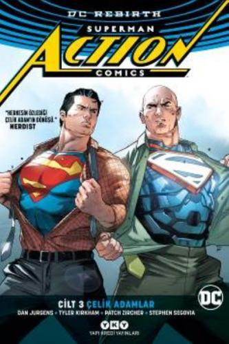 Superman Action Comics Cilt 3-Çelik Adamlar-Rebirth