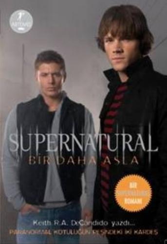 Supernatural: Bir Daha Asla
