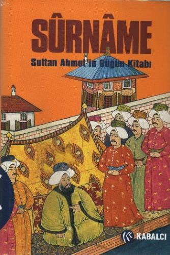 Sürname-Sultan AhmeT'in Düğün Kitabı