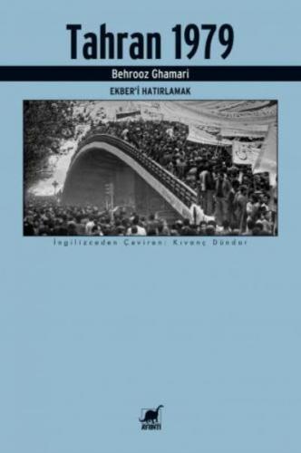 Tahran 1979-Ekberi Hatırlamak Behrooz Ghamari
