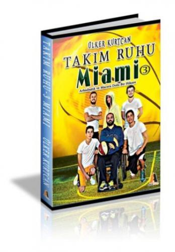 Takım Ruhu-3 Miami