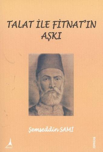Talat ile Fitnat'ın Aşkı Şemseddin Sami