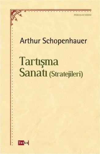 Tartışma Sanatı-Stratejileri ARTHUR SCHOPENHAUER