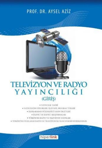 Televizyon ve Radyo Yayıncılığı Giriş