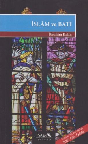 Temel Kültür Dizisi-8 İslam ve Batı İbrahim Kalın