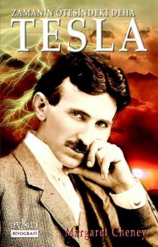 Tesla (Zamanın Ötesindeki Deha) Margaret Cheney