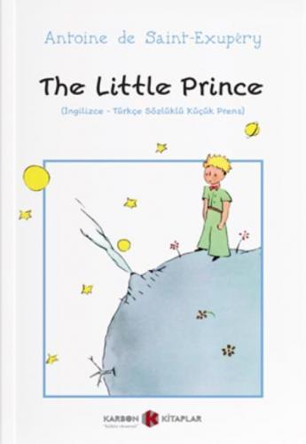 The Little Prince-İngilizce-Türkçe Sözlüklü Küçük Prens
