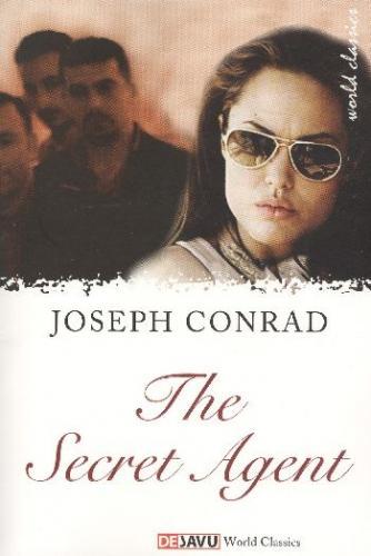 The Secret Agent Joseph Conrad