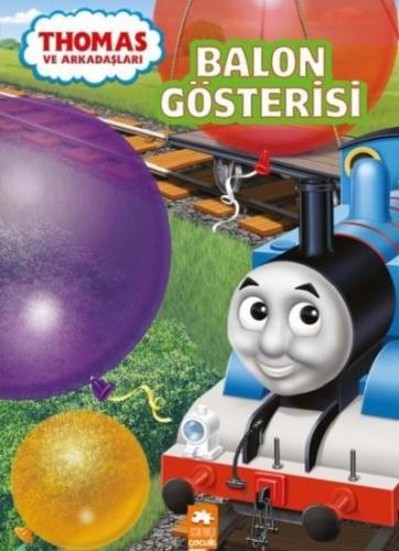 Thomas ve Arkadaşları - Balon Gösterisi