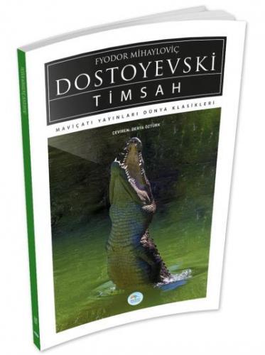 Timsah Fyodor Dostoyevski