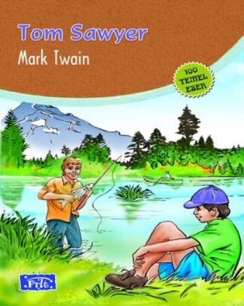Tom Sawyer (100 Temel Eser-İlköğretim)