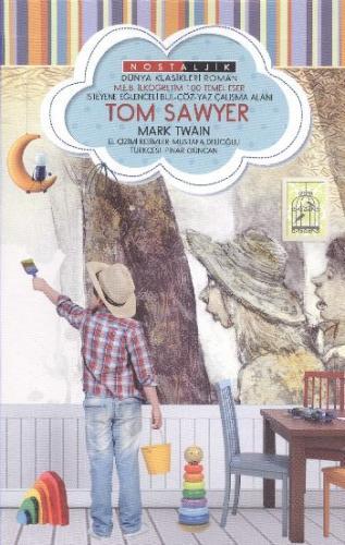 Tom Sawyer - Nostaljik Dünya Klasikleri