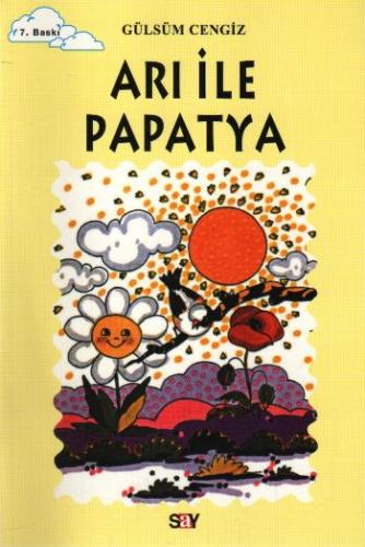 Tomurcuk Kitaplar Dizisi-02: Arı ile Papatya