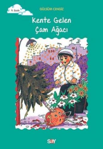 Tomurcuk Kitaplar Dizisi-04: Kente Gelen Çam Ağacı