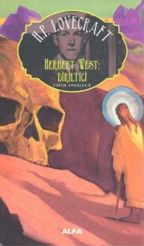Toplu Eserler 5-Herbert West Diriltici