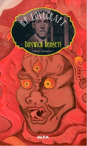 Toplu Eserler 7-Dunwich Dehşeti