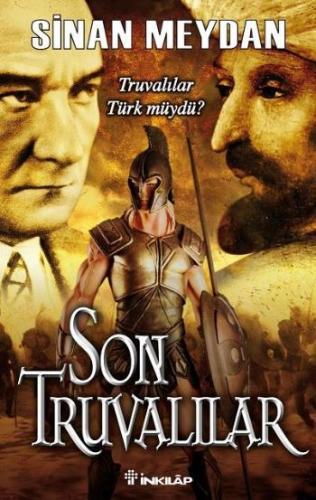Truvalılar Türk müydü? SonTruvalılar