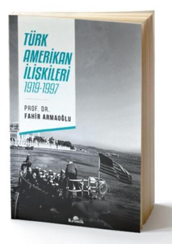 Türk-Amerikan İlişkileri 1919-1997