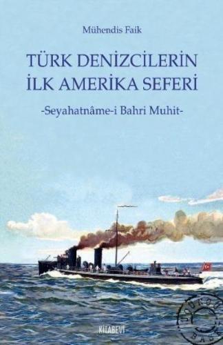 Türk Denizcilerin İlk Amerika Seferi