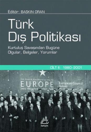Türk Dış Politikası 2 Ciltli 1980-2001