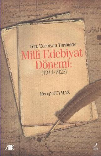 Türk Edebiyatı Tarihinde Milli Edebiyat Dönemi