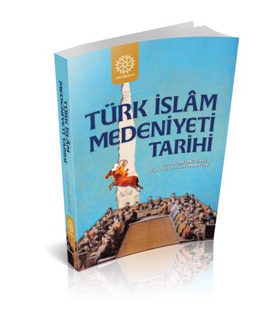 Türk İslam Medeniyeti Tarihi