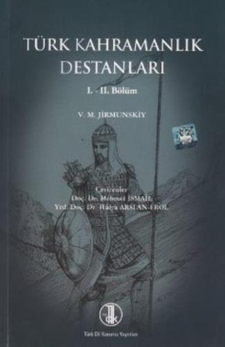 Türk Kahramanlık Destanları 1.-2. Bölüm