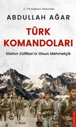 Türk Komandoları-Silahın Zülfikarın Olsun Mehmetçik