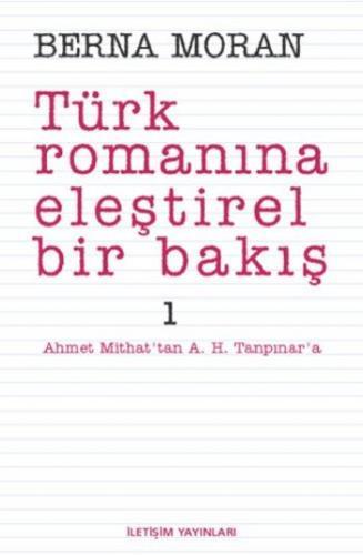 Türk Romanına Eleştirel Bakış-1