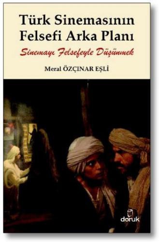 Türk Sinemasının Felsefi Arka Planı