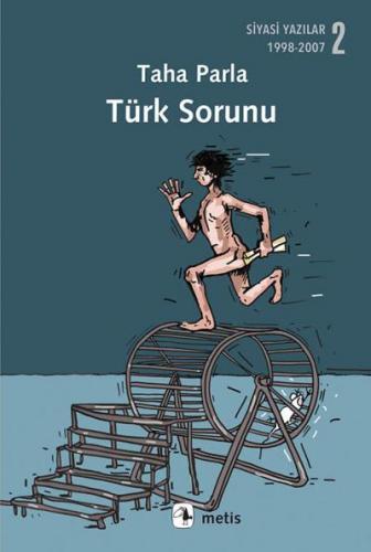 Türk Sorunu Siyasi Yazılar 2 - 1998-2007