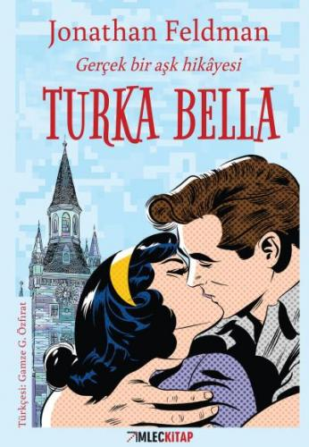 Turka Bella-Gerçek Bir Aşk Hikayesi