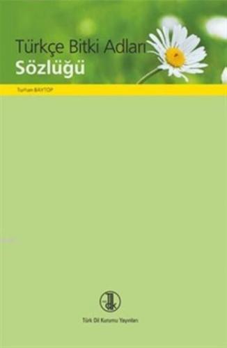 Türkçe Bitki Adları Sözlüğü Turhan Baytop