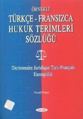 Türkçe-Fransızca Hukuk Terimleri Sözlüğü