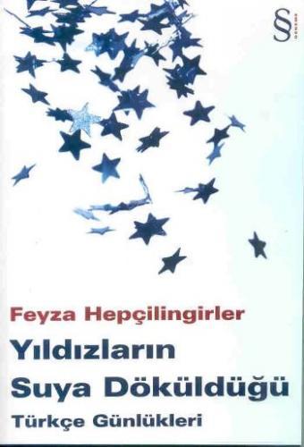 Türkçe Günlükleri-1: Yıldızların Suya Döküldüğü