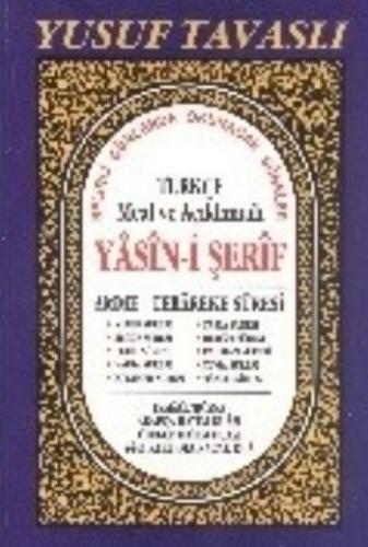Türkçe Meal ve Açıklamalı Yasin-i Şerif Rahle Boy
