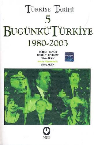 Türkiye Tarihi-5 Bugünkü Türkiye 1980-2003