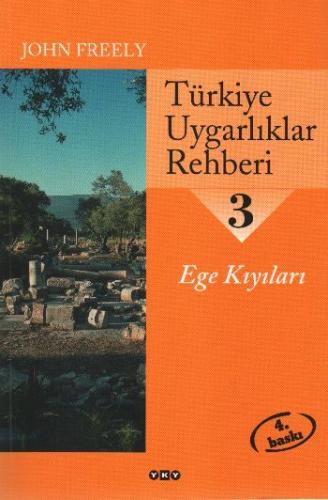 Türkiye Uygarlıklar Rehberi-3: Ege Kıyıları