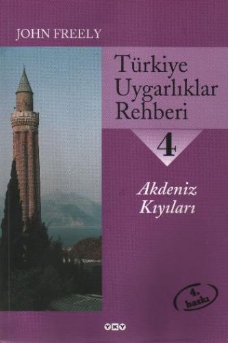 Türkiye Uygarlıklar Rehberi-4: Akdeniz Kıyıları