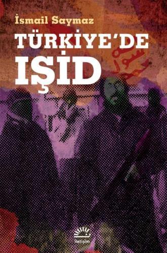 Türkiye'de Işid İsmail Saymaz