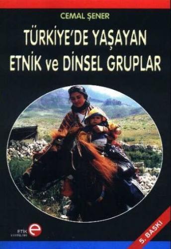 Türkiye'de Yaşayan Etnik ve Dinsel Gruplar