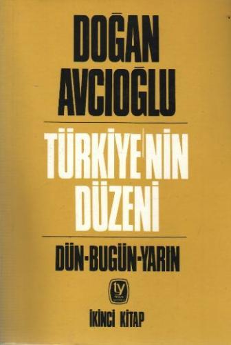 Türkiyenin Düzeni-2