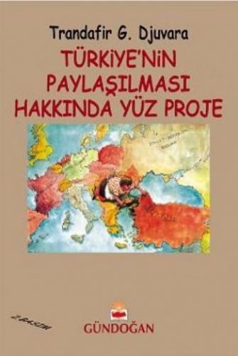 Türkiye'nin Paylaşılması Hakkında Yüz Proje