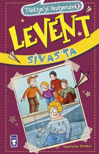 Türkiyeyi Geziyorum-5 Levent Sivas'ta