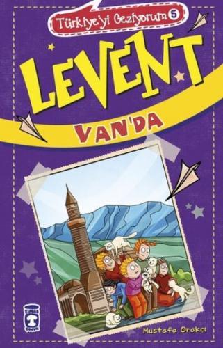 Türkiyeyi Geziyorum-5 Levent Van'da