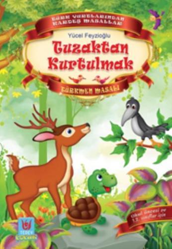 Tuzaktan Kurtulmak-Türkmen Masalı