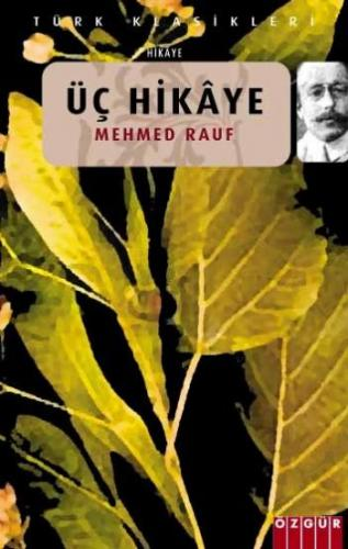 Üç Hikaye Mehmed Rauf
