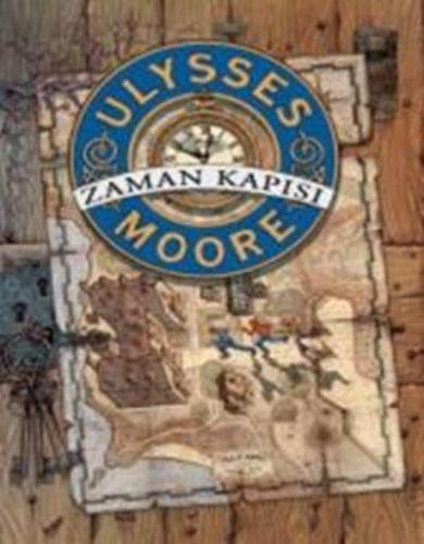 Ulysses Moore 1-Zaman Kapısı K.Kapak