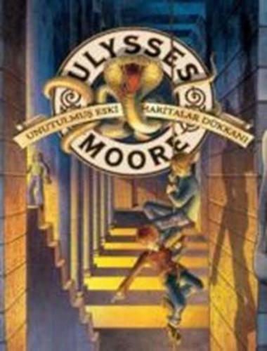 Ulysses Moore 2-Unutulmuş Eski Haritalar Dükkanı K.Kapak