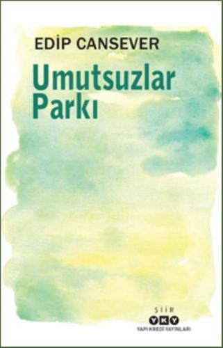Umutsuzlar Parkı Edip Cansever